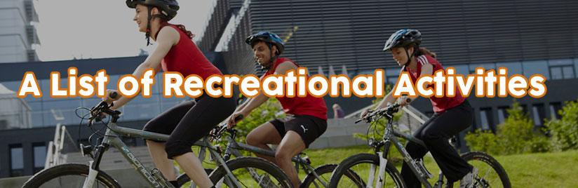 A List of Recreational Activities